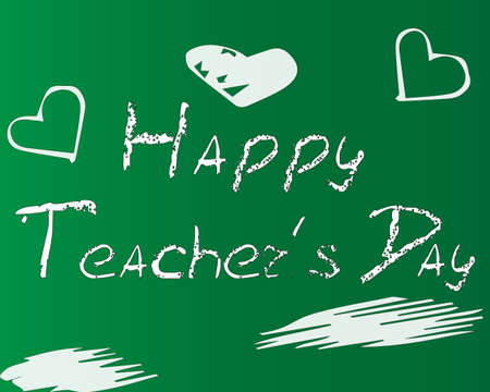 Happy Teachers Day. A white lettering a chalk on a green blackboard. Vectorial illustration.