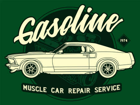 Gasoline, Muscle Car Repair service vintage art with engine and green Background. This design is suitable for old style or classic car garage, shops, repair. Also for car tshirts, stamps and hot rods