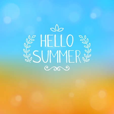 blurring: Hello summer, unique handwriting. Summer background, beach and sea. Blurring background, reflections, bokeh. Vector.