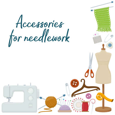 Set of tools for needlework and sewing. Handmade equipment and needlework accessoriesy, cartoon illustration. Vector Illustration