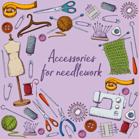 Set of tools for needlework and sewing. Handmade equipment and needlework accessories, sketch illustration. Vector