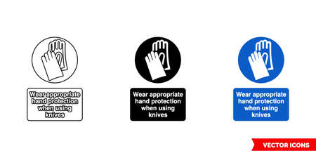 Wear appropriate hand protection when using knives sign icon of 3 types. Isolated vector sign symbol.