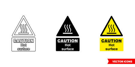 Caution hot surface hazard sign icon of 3 types. Isolated vector sign symbol.