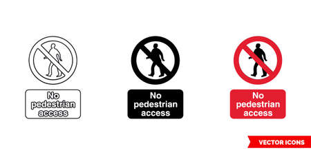 No pedestrian access prohibitory sign icon of 3 types. Isolated vector sign symbol.