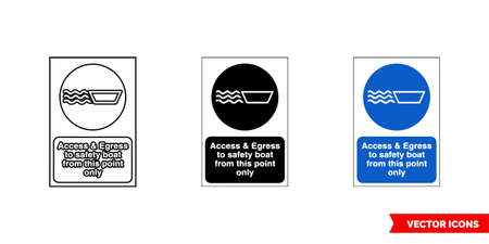 Construction mandatory sign access and egress to safety boat from this only icon of 3 types color, black and white, outline. Isolated vector sign symbol. Ilustración de vector