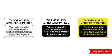 This vehicle is improperly parked parking offender adhesives sign icon of 3 types color, black and white, outline.Isolated vector sign symbol.