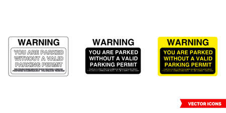 Warning you are parked without a valid parking offender adhesives sign icon of 3 types color, black and white, outline.Isolated vector sign symbol. 일러스트