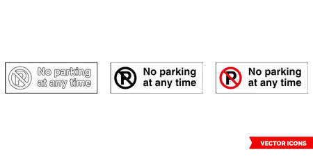 No parking at any time parking control sign icon of 3 types color, black and white, outline.Isolated vector sign symbol.