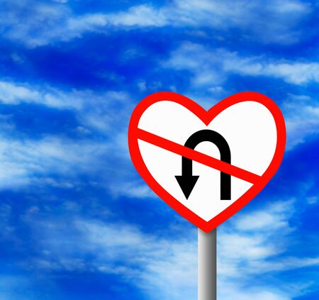 uturn: Do not turn your heart traffic sign post on blue sky background