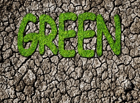 concept of environment   green grass text on drought photo