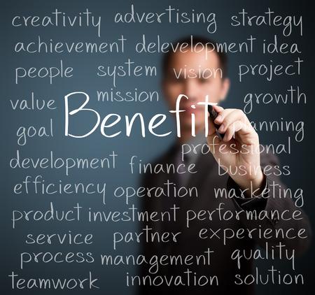 benefit: business man writing benefit concept