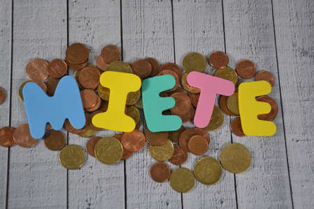 Miete - the german word for rent