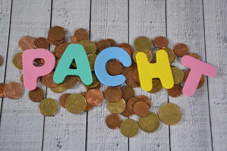 Pacht- the german word for rent