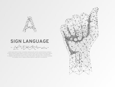 Sign language A letter. Polygonal space low poly style. People communication concept. Hand that use the visual-manual modality to convey meaning. Wireframe connection. Vector on white background