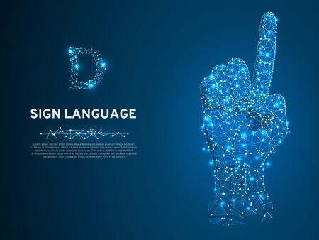 Sign language D letter, hand that use the visual-manual modality to convey meaning. Polygonal space low poly style. People silent communication. Connection wireframe. Vector on dark blue background Vettoriali