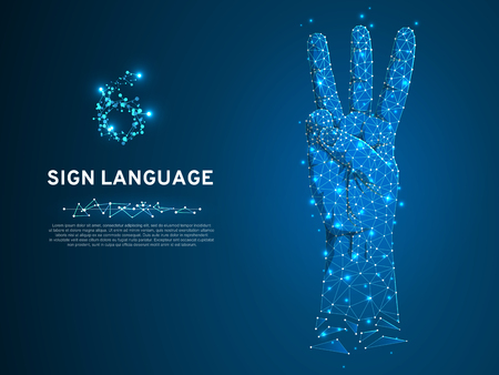 Sign language number six gesture, hand with three fingers pointing up. Polygonal low poly. Deaf People silent communication alphabet. Connection wireframe. Vector 6 on dark blue background
