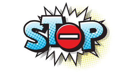 Stop sign. Template comics speech bubble halftone dot background. Pop art style. Comic dialog cloud, text pop-art. Creative idea conversation sketch explosion.