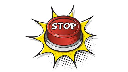 Red Stop button expression text on a Comic bubble with halftone. Vector illustration of a bright and dynamic cartoonish image in retro pop art style isolated on white background