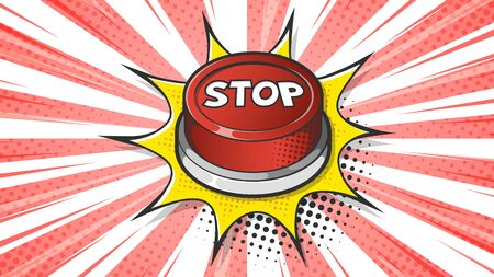 Red Stop button expression text on a Comic bubble with halftone. Vector illustration of a bright and dynamic cartoonish image in retro pop art style isolated on colorful red background