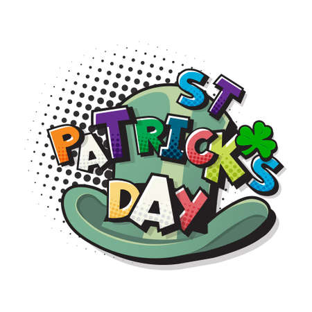 Pop Art comics St.Patricks Day. Speech Bubble in a form of a green hat. Vector illustration of a colorful and dynamic cartoon in retro pop art style on halftone background