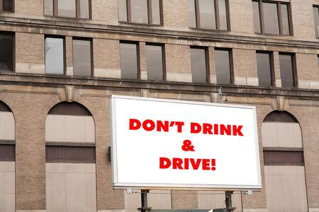 dont drink and drive: Dont drink and drive sign on billboard