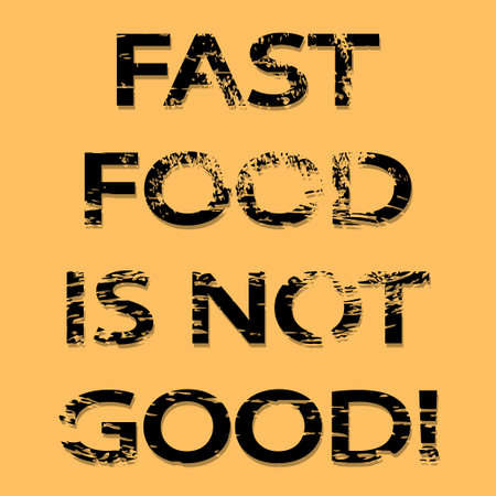 banned: Fast Food Is Not Good illustration