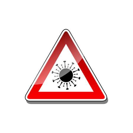 Panneau d'avertissement de coronavirus. Illustration d'un panneau d'avertissement pour un virus corona sur fond blanc