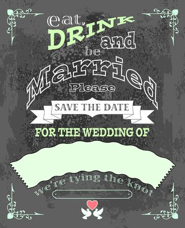 be married: eat, drink and be married, invitation or wedding card, vector illustration Illustration
