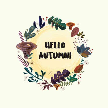 Hello autumn. Vector wreath with autumn leafs, herbs, mushrooms. Hand drawn style