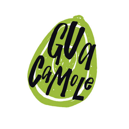 Guacamole. Lettering poster. Hand drawn illustration of avocado