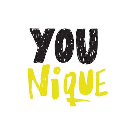 Younique. Unique. Hand lettering poster. Motivational iinscription.