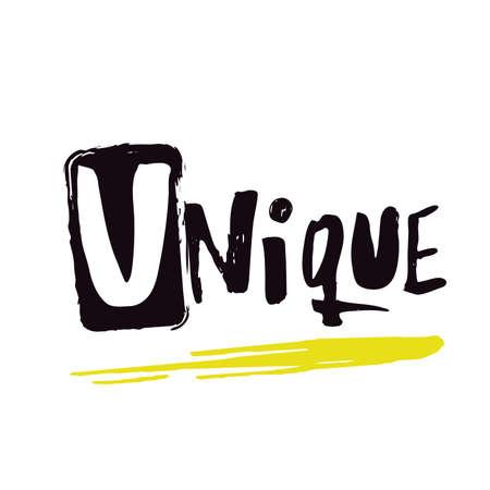 Unique. Hand lettering inscription. Modern calligraphy poster. Vector illustration