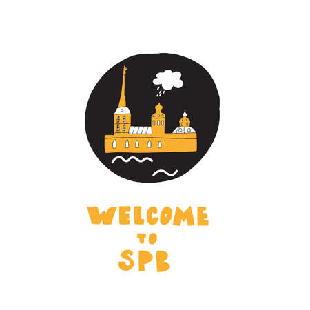 Welcome to Saint-Petersburg. Hand drawn illustration of Peter and Paul fortress, made in vector Ilustração