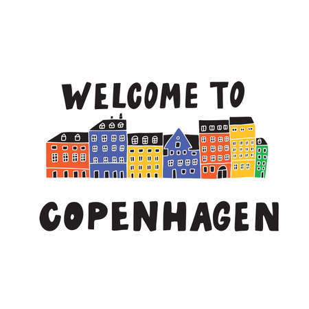 Welcome to Copenhagen. Illustration of Copenhagen houses view. Nyhavn. Doodle. Vector