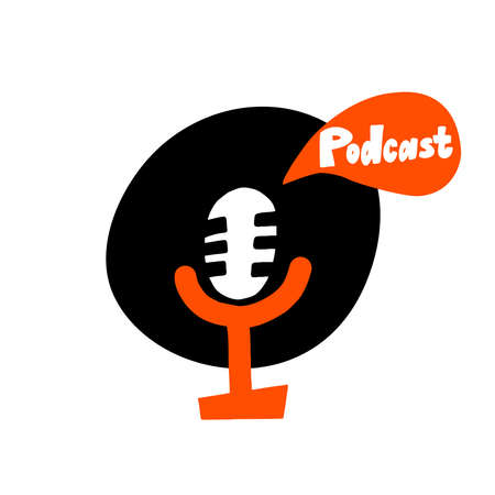flat hand drawn illustration of microphone with speech bubble and word Podcast.
