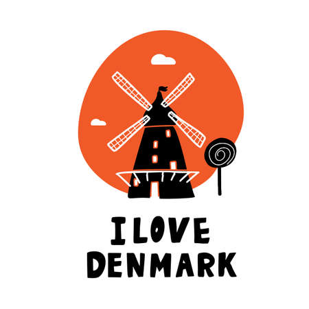 I love Denmark. Lettering and illustration of windmill. Symbol of Copenhagen.