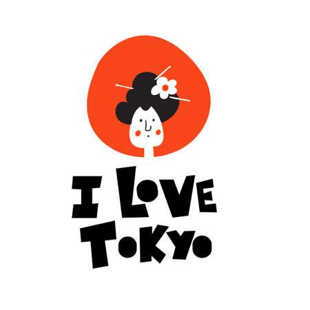 I love Tokyo. Funny cartoon illustration of geisha. Illustration