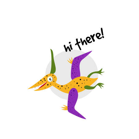 Funny vector cartoon illustration of pterodactylus, pteranodon. Inscription hi there.