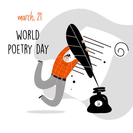 World poetry day, march 21. Vector illustration of a man holding a big feather and inkwell. Imagens - 139758603