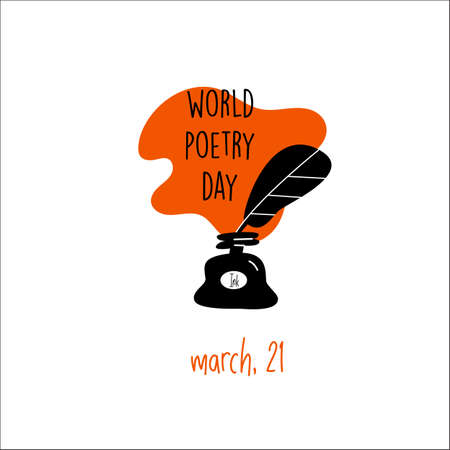 World poetry day, march 21. Vector illustration of inkwell and feather. Isolated on white. Imagens - 139759513