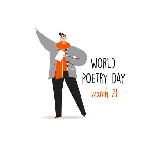 World poetry day, march 21. Vector illustration of man reciting a poem. Imagens - 140036738