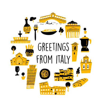 Vector illustration of famous italian attractions andcultural symbols, made in doodle style. Greetings from Italy. Round composition.