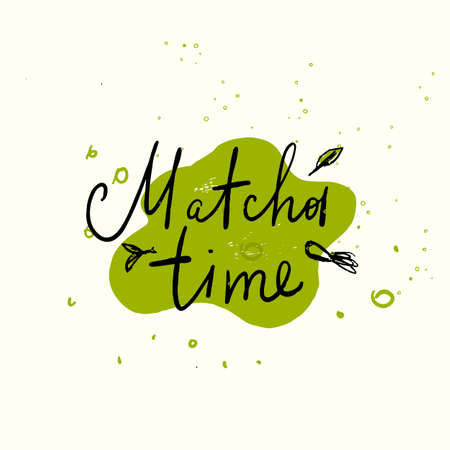 Matcha time. Vector doodle illustration of matcha stain with lettering.