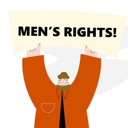 Vector illustration of man holding up the banner with text Mens right. Protest movement. Illustration