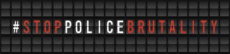 Stop Police Brutality Protest Banner. Airport split-flap display board design concept vector illustration Ilustrace