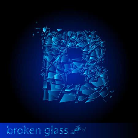 One letter of broken glass - B. Illustration on black background Vector