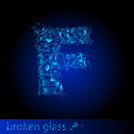 One letter of broken glass - F. Illustration on black background Vector