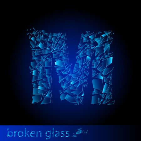 One letter of broken glass - M. Illustration on black background Vector