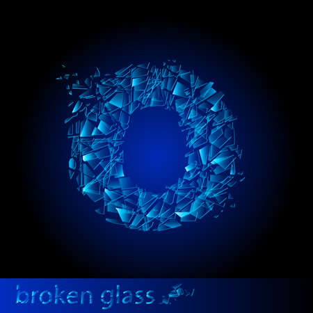 One letter of broken glass - O. Illustration on black background Vector