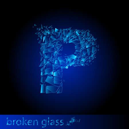 One letter of broken glass - P. Illustration on black background Vector